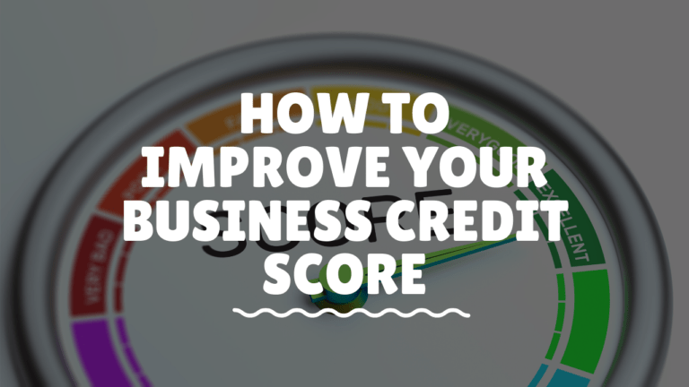 how to improve your business credit score