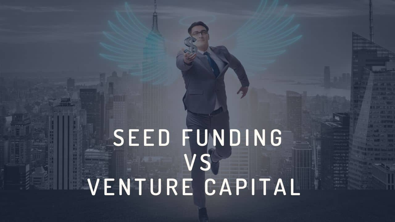 seed funding compared with venture capital