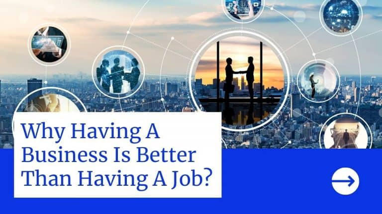 Why Having A Business Is Better Than Having A Job?